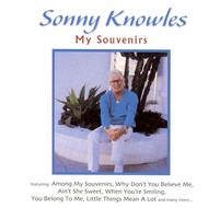 SONNY KNOWLES - MY SOUVENIRS (CD)...