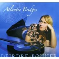 DEIRDRE BONNER - ATLANTIC BRIDGES