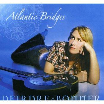 DEIRDRE BONNER - ATLANTIC BRIDGES (CD)