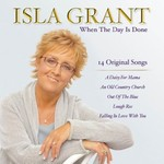 ISLA GRANT - WHEN THE DAY IS DONE (CD)...