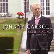 JOHNNY CARROLL - COME DANCING (CD)