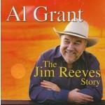 AL GRANT - THE JIM REEVES STORY (2 CD + 1 DVD)...