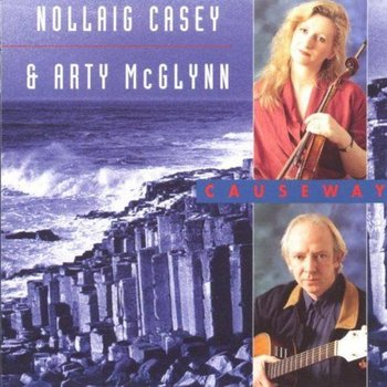 NOLLAIG CASEY & ARTY MCGLYNN - CAUSEWAY (CD)