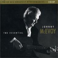 JOHNNY MCEVOY - THE ESSENTIAL JOHNNY MCEVOY (2 CD SET)...