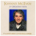 JOHNNY MCEVOY - 20 GREATEST HITS (CD)...