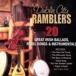 THE DUBLIN CITY RAMBLERS - 20 GREAT IRISH BALLADS REBEL SONGS AND INSTRUMENTALS (CD)...