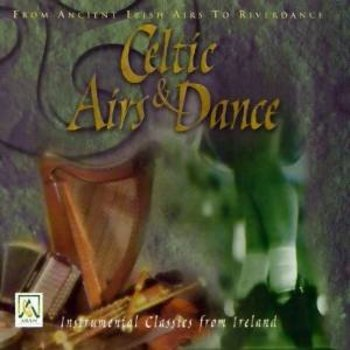 CELTIC AIRS AND DANCE (CD)