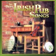 THE BEST OF IRISH PUB SONGS - VARIOUS ARTISTS (CD)...
