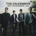 THE KILKENNYS - MEET THE KILKENNYS, LIVE (CD)...