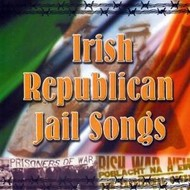 THE DUBLIN CITY RAMBLERS - IRISH REPUBLICAN JAIL SONGS (CD).