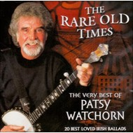 PATSY WATCHORN - THE RARE OLD TIME, THE VERY BEST OF PATSY WATCHORN