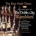 DUBLIN CITY RAMBLERS - THE RARE OULD TIMES: THE VERY BEST OF (CD)...