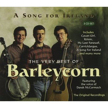 BARLEYCORN - A SONG FOR IRELAND, THE VERY BEST OF BARLEYCORN (CD)