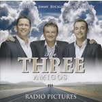 THE THREE AMIGOS - RADIO PICTURES (CD)...