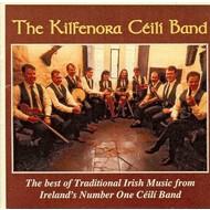 THE KILFENORA CEILI BAND - THE BEST OF TRADITIONAL IRISH MUSIC (CD)...