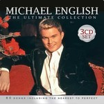 Rosette Records,  MICHAEL ENGLISH - THE ULITMATE COLLECTION (3 CD SET)