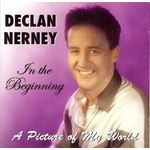 DECLAN NERNEY - IN THE BEGINNING (CD)...