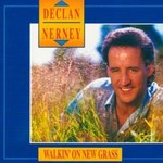 DECLAN NERNEY - WALKIN' ON NEW GRASS (CD)...