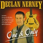 DECLAN NERNEY - THE ONE AND ONLY (CD)...