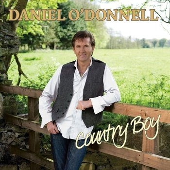 DANIEL O'DONNELL - COUNTRY BOY (CD)
