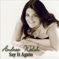 ANDREA WALSH - SAY IT AGAIN (CD)...