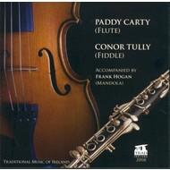PADDY CARTY & CONOR TULLY - TRADITIONAL MUSIC OF IRELAND (CD)...