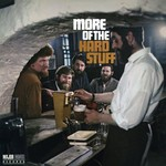 THE DUBLINERS - MORE OF THE HARD STUFF (CD)...