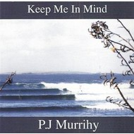PJ MURRIHY  - KEEP ME IN MIND (CD)...