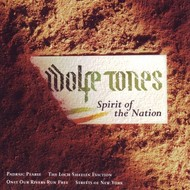 WOLFE TONES - SPIRIT OF THE NATION (CD).