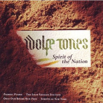 WOLFE TONES - SPIRIT OF THE NATION (CD)