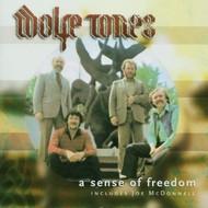 WOLFE TONES - A SENSE OF FREEDOM (CD)...