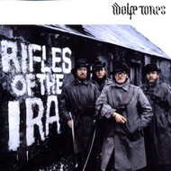 WOLFE TONES - RIFLES OF THE IRA (CD)...