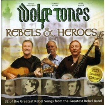 WOLFE TONES - REBELS AND HEROES (2 CD)