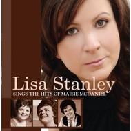 LISA STANLEY  - SINGS THE HITS OF MAISIE MCDANIEL (CD)...