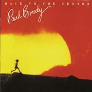 PAUL BRADY - BACK TO THE CENTRE (CD).