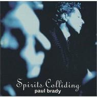 PAUL BRADY - SPIRITS COLLIDING (CD).