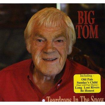 BIG TOM - TEARDROPS IN THE SNOW (CD)
