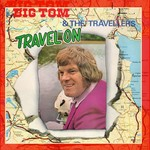 BIG TOM AND THE TRAVELLERS - TRAVEL ON (CD)...
