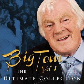 BIG TOM - THE ULTIMATE COLLECTION VOLUME 1 (2 CD SET)