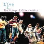 THE FUREYS AND DAVEY ARTHUR - LIVE (CD)...