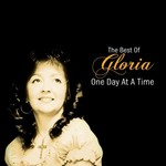 GLORIA - ONE DAY AT A TIME: THE BEST OF GLORIA (CD)...