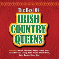 THE BEST OF IRISH COUNTRY QUEENS - VARIOUS ARTISTS (CD)...