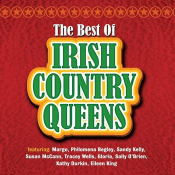THE BEST OF IRISH COUNTRY QUEENS - VARIOUS ARTISTS (CD)