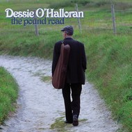 DESSIE O'HALLORAN - THE POUND ROAD (CD)...