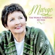 MARGO THE WORLD THROUGH MY EYES