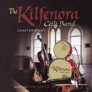 THE KILFENORA CEILI BAND - CHAPTER EIGHT (CD).