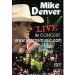 MIKE DENVER - LIVE IN CONCERT