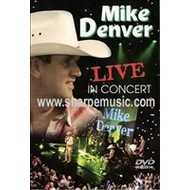 MIKE DENVER - LIVE IN CONCERT