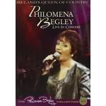 PHILOMENA BEGLEY - LIVE IN CONCERT (DVD)...