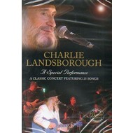 CHARLIE LANDSBOROUGH - A SPECIAL PERFORMANCE (DVD)...
